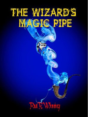 cover image of The Wizard's Magic Pipe