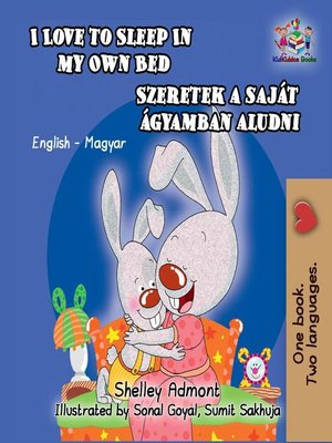 cover image of I Love to Sleep in My Own Bed Szeretek a saját ágyamban aludni