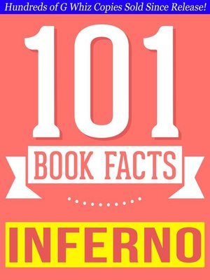 cover image of Inferno--101 Amazingly True Facts You Didn't Know