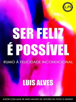 cover image of Ser Feliz É Possível