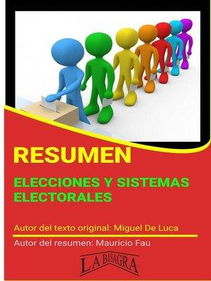 cover image of Resumen de Elecciones y Sistemas Electorales