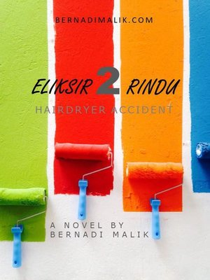 cover image of Eliksir Dua Rindu--Hairdryer Accident
