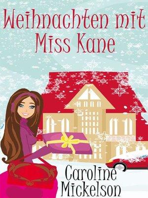 cover image of Weihnachten mit Miss Kane