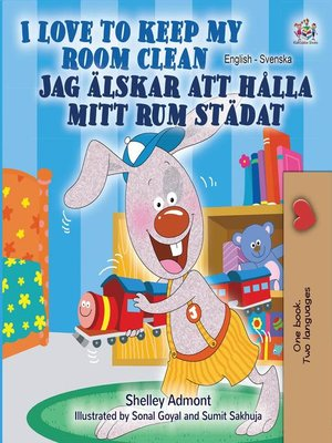 cover image of I Love to Keep My Room Clean (English Swedish Bilingual Book)