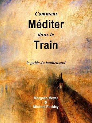 cover image of Comment Méditer dans le Train