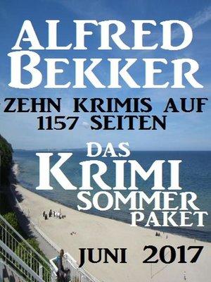 cover image of Das Krimi Sommer Paket Juni 2017