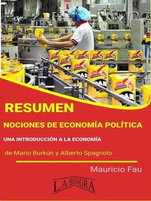 cover image of Resumen de Nociones de Economía Política