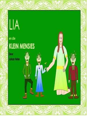 cover image of Lia en die Klein Mensies