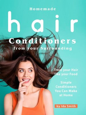 cover image of Homemade Hair Conditioners from your Surrounding