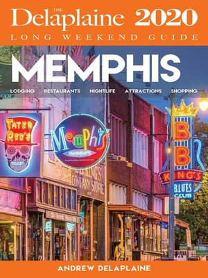cover image of Memphis--The Delaplaine 2020 Long Weekend Guide
