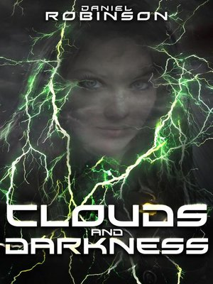 cover image of Clouds and Darkness
