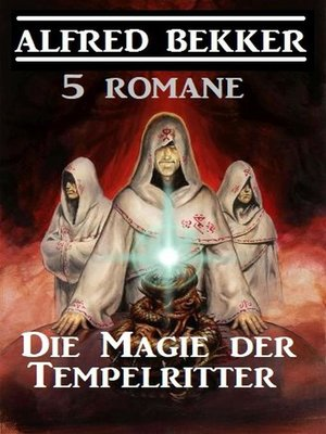 cover image of Die Magie der Tempelritter