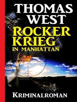cover image of Rockerkrieg in Manhattan