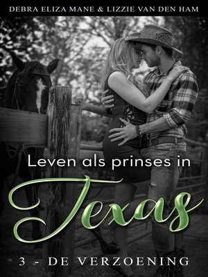 cover image of Leven als prinses in Texas (3--de verzoening)