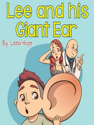 cover image of Lee and His Giant Ear