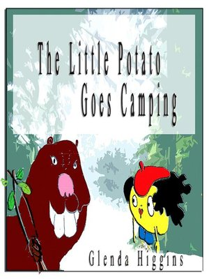 cover image of The Little Potato Goes Camping