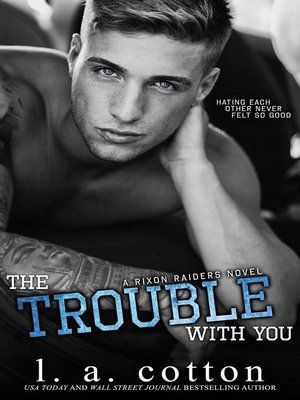 cover image of The Trouble With You
