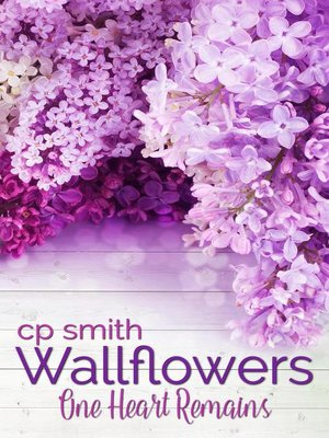 cover image of One Heart Remains: Wallflowers, #3
