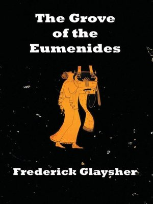 cover image of The Grove of the Eumenides