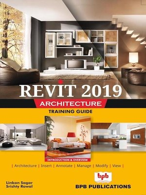 cover image of Revit 2019 Architecture Training Guide