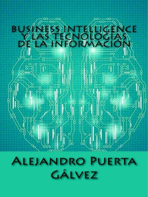 cover image of Business Intelligence y las Tecnologías de la Información