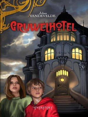 cover image of Gruwelhotel