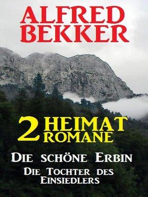 cover image of 2 Alfred Bekker Heimat-Romane