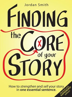 cover image of Finding the Core of Your Story