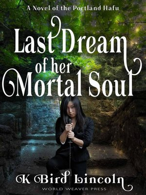 cover image of Last Dream of Her Mortal Soul