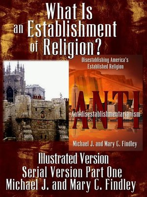 cover image of What Is an Establishment of Religion? (Illustrated Version)