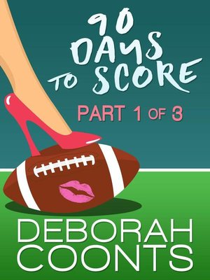 cover image of Part One of Three: 90 Days to Score, #1