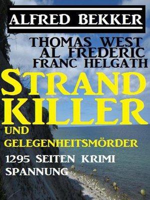 cover image of Strand-Killer und Gelegenheitsmörder