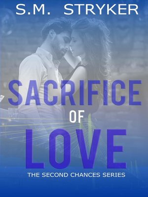 cover image of Sacrifice of Love