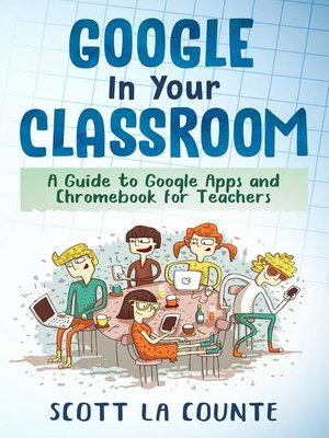 cover image of Google In Your Classroom