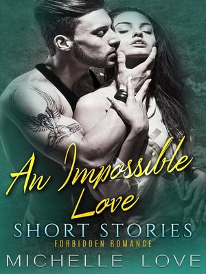 cover image of An Impossible Love Short Stories