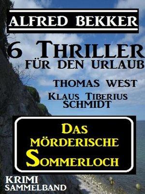 cover image of Krimi Sammelband--Das mörderische Sommerloch