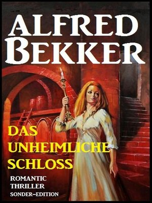 cover image of Romantic Thriller Sonder-Edition--Das unheimliche Schloss