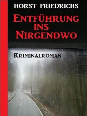 cover image of Entführung ins Nirgendwo