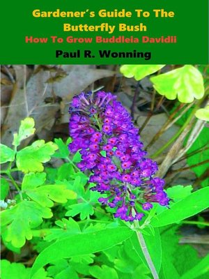 cover image of Gardener's Guide to the Butterfly Bush