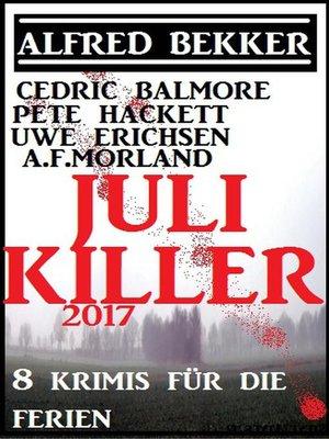 cover image of Juli-Killer 2017