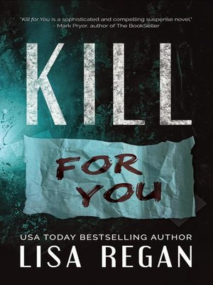 cover image of Kill For You