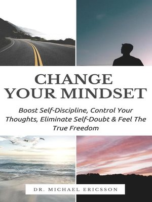 cover image of Change Your Mindset