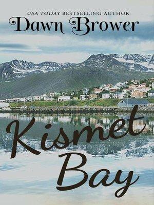 cover image of Kismet Bay