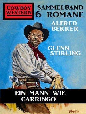 cover image of Ein Mann wie Carringo