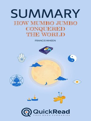 """cover image of Summary of """"How Mumbo-Jumbo Conquered the World"""" by Francis Wheen"""