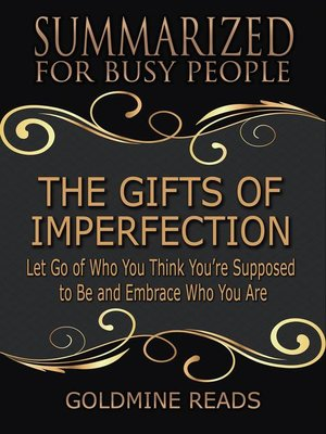 cover image of The Gifts of Imperfection--Summarized for Busy People