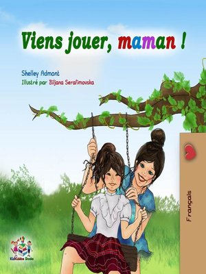 cover image of Viens jouer, maman !