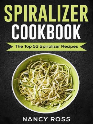 cover image of Spiralizer Cookbook