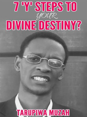 cover image of 7 'Y' Steps to Your Divine Destiny
