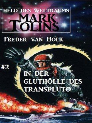 cover image of In der Gluthölle des Transpluto